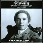 Samuel Coleridge-Taylor: Undiscovered Piano Works