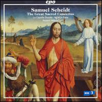 Samuel Scheidt: The Great Sacred Concertos - Constanze Backes (soprano); Harry van der Kamp (bass); La Capella Ducale; Markus Brutscher (tenor); Monika Mauch (soprano);...