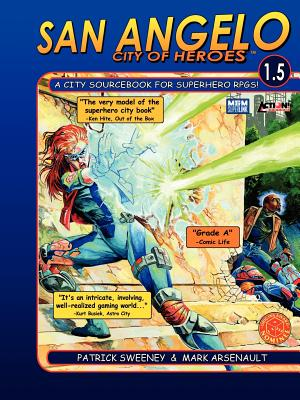 San Angelo: City of Heroes 1.5 - Sweeney, Patrick, and Lloyd, Greg (Editor)