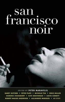 San Francisco Noir - Maravelis, Peter (Editor)