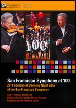 San Francisco Symphony at 100: 2011 Centennial Opening Night Gala