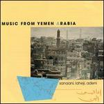Sanaani Laheji Adeni: Music from Yemen Arabia
