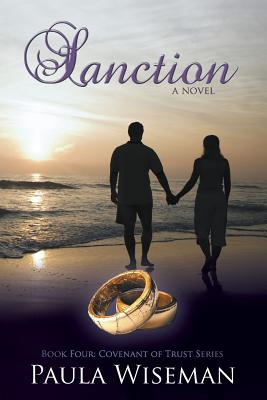 Sanction: Book Four: Covenant of Trust Series - Wiseman, Paula