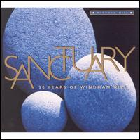 Sanctuary: 20 Years of Windham Hill - Various Artists