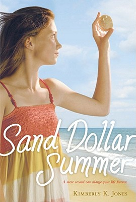 Sand Dollar Summer - Jones, Kimberly K