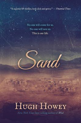 Sand - Howey, Hugh
