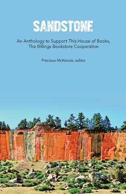 Sandstone: An Anthology to Support This House of Books - Tapia, Vicki (Contributions by), and Quetchenbach, Bernard (Contributions by), and Ford, Jamie (Contributions by)