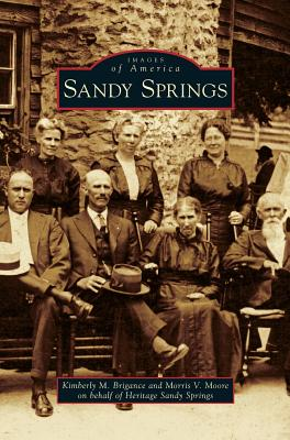 Sandy Springs - Brigance, Kimberly M, and Moore, Morris V, and Heritage Sandy Springs