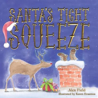 Santa's Tight Squeeze - Field, Alex