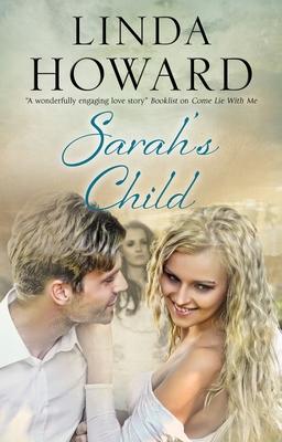 Sarah's Child - Howard, Linda