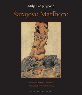 Sarajevo Marlboro - Jergovic, Miljenko