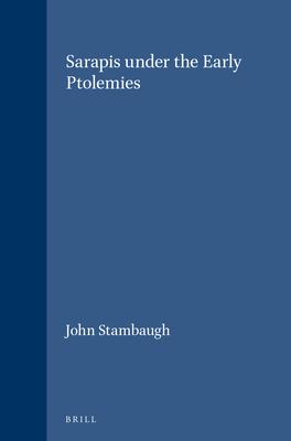 Sarapis under the Early Ptolemies