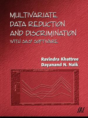 SAS Multivariate Data Reduction - Khattree, Ravindra, and Naik, Dayanand N