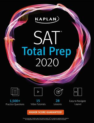 SAT Total Prep 2020: 5 Practice Tests + Proven Strategies + Online + Video - Kaplan Test Prep