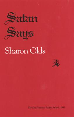 Satan Says - Olds, Sharon