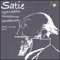Satie: Gymnopédies; Gnossíennes; Sarabandes - Håkon Austbø (piano)