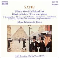 Satie: Piano Works (Selections) - Klára Körmendi (piano)