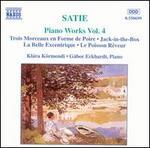 Satie: Piano Works, Vol. 4