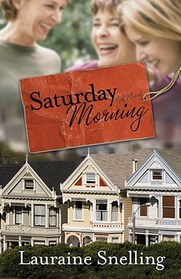 Saturday Morning - Snelling, Lauraine