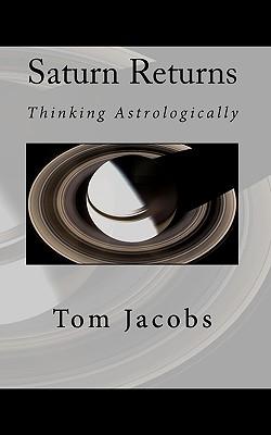 Saturn Returns - Jacobs, Tom