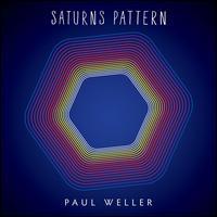 Saturn's Pattern - Paul Weller