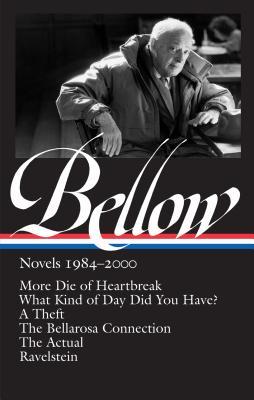 Saul Bellow: Novels 1984-2000: (Library of America #260) - Bellow, Saul