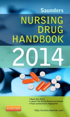 Saunders Nursing Drug Handbook 2014 - Hodgson, Barbara B, RN