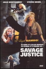 Savage Justice - Joey Romero