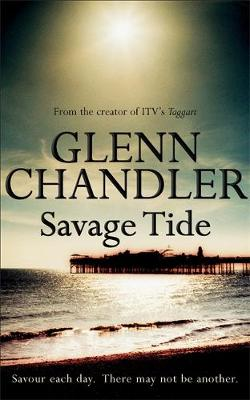 Savage Tide - Chandler, Glenn
