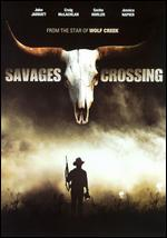 Savages Crossing - Kevin James Dobson