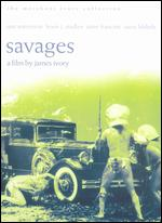 Savages - James Ivory