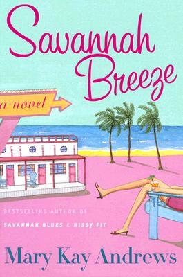 Savannah Breeze - Andrews, Mary Kay