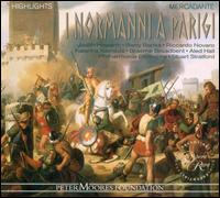 Saverio Mercadante: I Normanni a Parigi [Highlights] - Aled Hall (vocals); Barry Banks (vocals); Graeme Broadbent (vocals); Jenni Whiteside (edakka); Judith Howarth (vocals);...