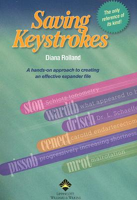 Saving Keystrokes - Rolland, Diana