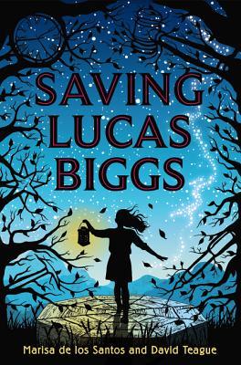 Saving Lucas Biggs - De Los Santos, Marisa, and Teague, David