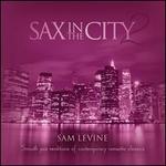 Sax In the City, Vol. 2