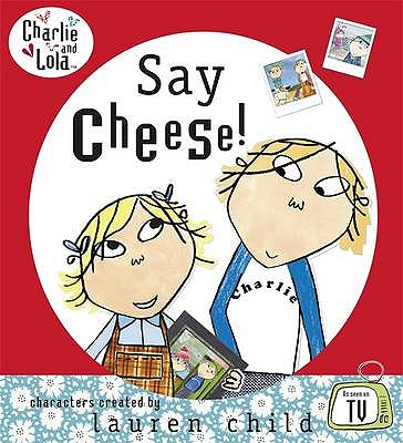 Say Cheese -