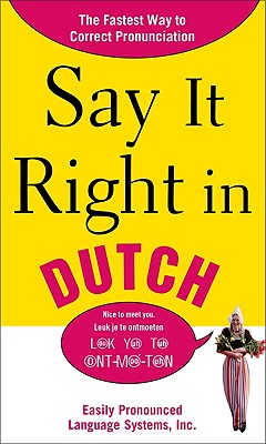 Say It Right in Dutch: Easily Pronounced Language Systems - Epls