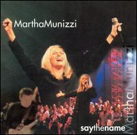 Say the Name - Martha Munizzi