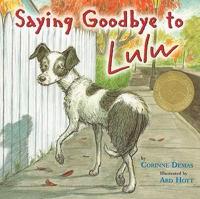 Saying Goodbye to Lulu - Demas, Corinne