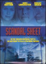 Scandal Sheet - David Lowell Rich
