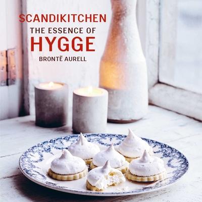 ScandiKitchen: The Essence of Hygge - Aurell, Bronte