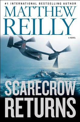 Scarecrow Returns - Reilly, Matthew