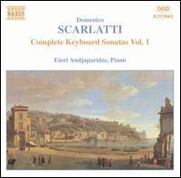 Scarlatti: Complete Keyboard Sonatas, Vol. 1 - Eteri Andjaparidze (piano)