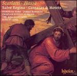 Scarlatti, Hasse: Salve Regina; Cantatas & Motets