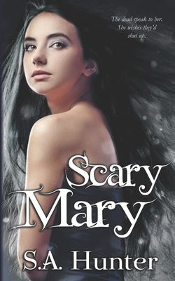 Scary Mary - Hunter, S a