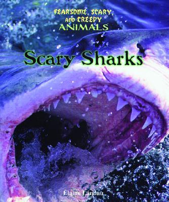 Scary Sharks - Landau, Elaine
