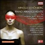 Schönberg: Piano Arrangements by Webern, Berg, Busoni, Schönberg, Stein