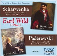 Scharwenka: Piano Concerto No. 1; Polish Dance; Paderewski: Piano Concerto; Fantaisie Polona - Earl Wild (piano)