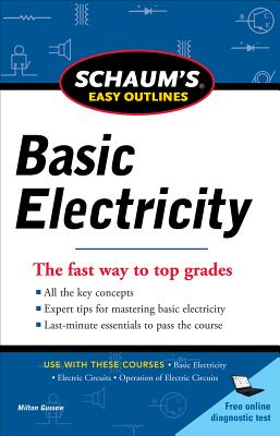 Schaums Easy Outline of Basic Electricity - Gussow, Milton